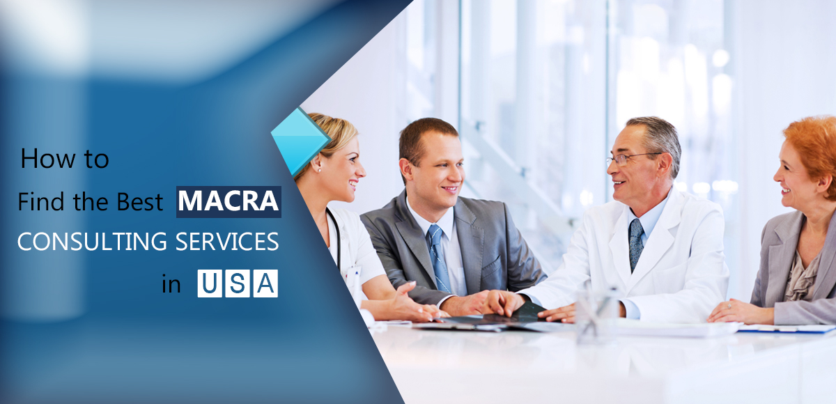 how-to-Find-the-Best-MACRA-consulting-services-in-USA